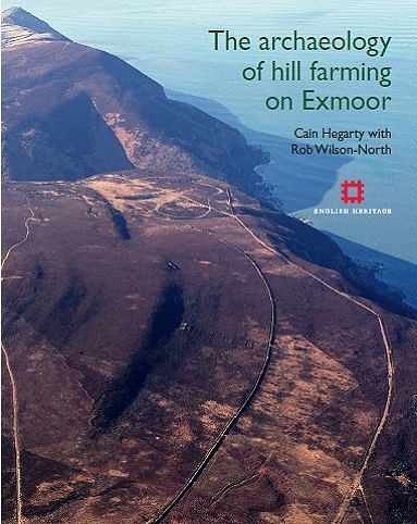 The Archaeology of Hill Farming on Exmoor- front cover